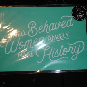 Well Behaved women Chalk Couture 5 x 7